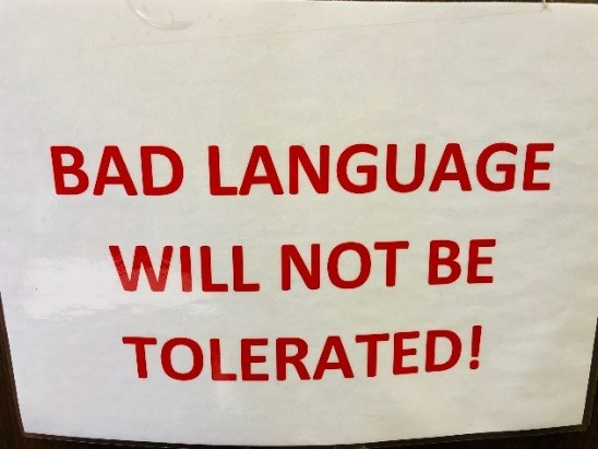 Bad. language will not be tolerated!